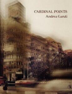 Cardinal points. Ediz. italiana e inglese