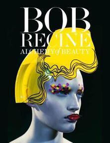 Bob Recine. Alchemy of beauty - Réne Ricard - copertina