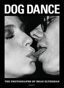 Atomicabionda-ilfilm.it Dog dance. Ediz. inglese Image