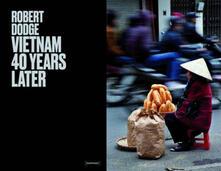 Vietnam 40 years later - Robert Dodge - copertina