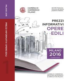 Prezzi informativi delle opere edili in Milano. Primo quadrimestre 2016 - copertina