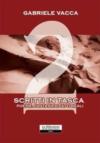 Scritti in tasca 2 - Vacca Gabriele - wuz.it