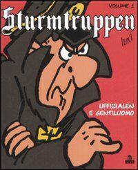 Sturmtruppen. Vol. 1: Uffizialen e gentiluomo.
