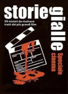 Storie gialle. Speciale cinema. Carte - Stefanie Rohner,Christian Wolf - copertina