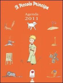 Il Piccolo Principe. Agenda 2011 - copertina