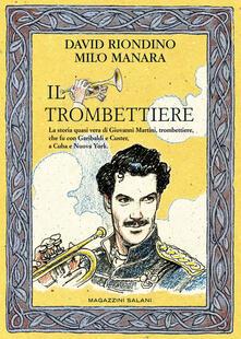 Il trombettiere - David Riondino,Milo Manara - copertina