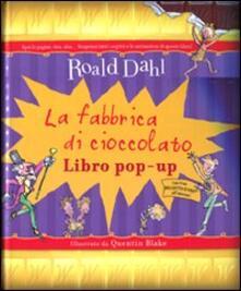 La fabbrica di cioccolato. Libro pop-up. Ediz. illustrata.pdf