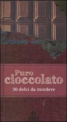 Tegliowinterrun.it Puro cioccolato. 30 dolci da mordere Image