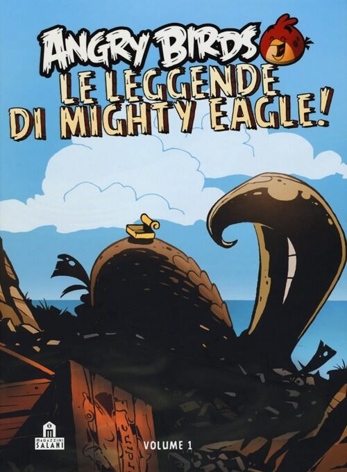 Angry birds. Le leggende di Mighty Eagle!. Vol. 1