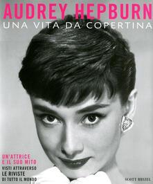 Warholgenova.it Audrey Hepburn. Una vita da copertina Image