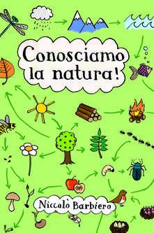 52 giochi per conoscere la natura. Carte - Niccolò Barbiero - copertina