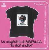 Idee regalo T-Shirt Mafalda a maniche corte, taglia M. Nero. Io non mollo!!! Magazzini Salani