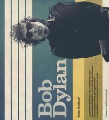 Bob Dylan. Con poster - Brian Southall - copertina