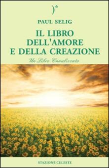 Grandtoureventi.it Il libro dell'amore e della creazione Image