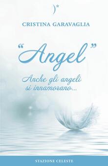Angel. Anche gli angeli si innamorano...