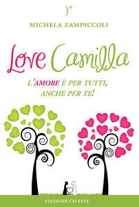 Love Camilla. L'amore è per tutti, anche per te!