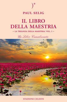 Grandtoureventi.it Il libro della maestria. La trilogia della maestria. Vol. 1 Image
