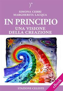 In principio - Simona Cerri,Margherita Lacqua - ebook