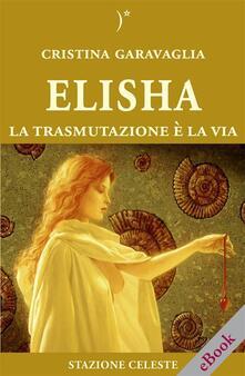 Elisha - Cristina Garavaglia - ebook