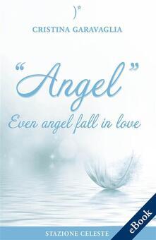 Angel. Even angel fall in love