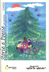 Storie e poesie per bambini che fanno riflettere anche gli adulti
