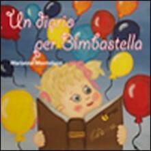 Un diario per Bimbastella - Marianna Montelucci - copertina