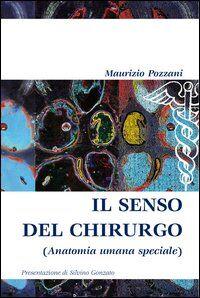 Il senso del chirurgo (anatomia umana speciale)