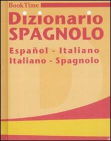 Dizionario spagnolo. Español-italiano, italiano-spagnolo - copertina