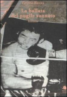 La ballata del pugile suonato - Gianni Brera - copertina