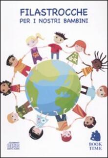 Promoartpalermo.it Filastrocche per i nostri bambini. Audiolibro. CD Audio Image