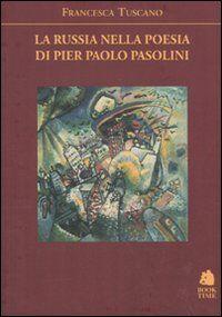 La Russia nella poesia di Pier Paolo Pasolini