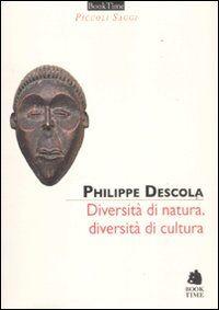 Diversità di natura, diversità di cultura
