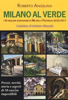 Daddyswing.es Milano al verde. I 50 migliori agriturismi di Milano e provincia 2016-2017 Image