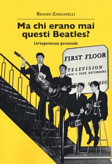 Camfeed.it Ma chi erano mai questi Beatles? Un'esperienza personale Image