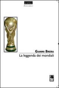 La leggenda dei mondiali