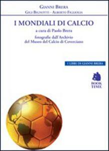 I mondiali di calcio 1930-2014