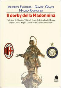 Il derby della Madonnina