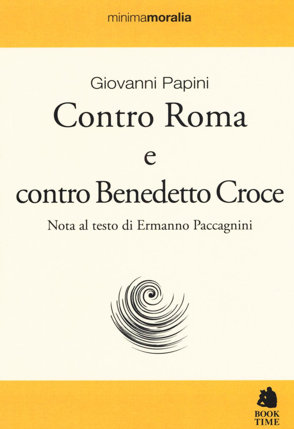 Contro Roma e contro Benedetto Croce