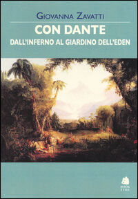 Con Dante dall'inferno al giardino dell'Eden