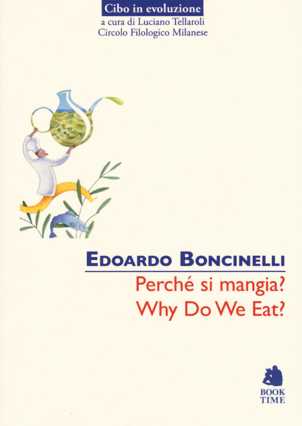 Perché si mangia?-Why do we eat?