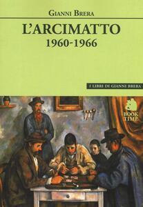 L' arcimatto (1960-1966)