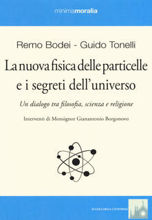 Voluntariadobaleares2014.es La nuova fisica delle particelle e i segreti dell'universo. Un dialogo tra filosofia, scienza e religione Image