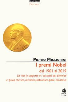 Lpgcsostenible.es I premi Nobel dal 1901 al 2019. La vita, le scoperte e i successi dei premiati in fisica, chimica, medicina, letteratura, pace, economia Image
