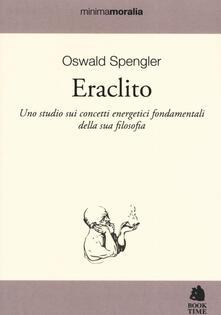 Listadelpopolo.it Eraclito. Uno studio sui concetti energetici fondamentali della sua filosofia Image