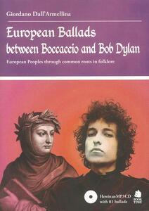 European ballads between Boccaccio and Bob Dylan. European peoples through common roots in folklore. Ediz. illustrata