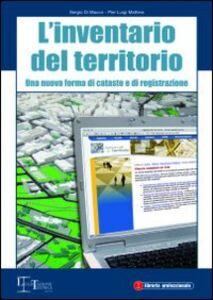 L' inventario del territorio. Una nuova forma di catasto e di registrazione