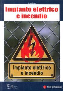 Impianto elettrico e incendio