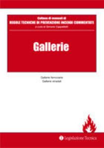 Gallerie. Gallerie ferroviarie gallerie stradali