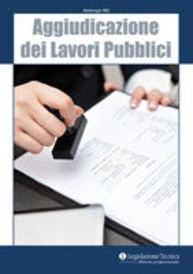 Aggiudicazione dei lavori pubblici