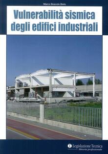 Vitalitart.it Vulnerabilità sismica degli edifici industriali Image